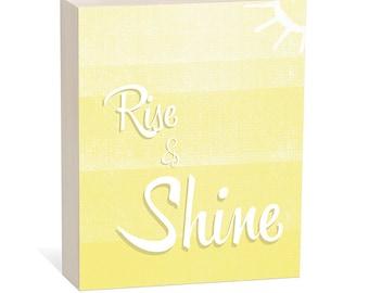 Rise & Shine -  Woodblock Art Sign