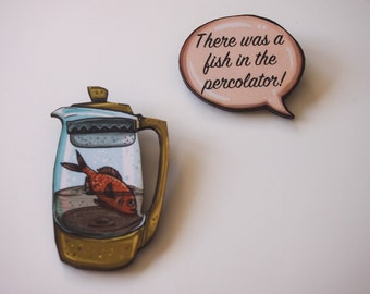 Twin Peaks There Was a Fish in the Percolator- 2 Part Laser Cut Wood Brooches