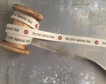 Ribbon with 'For your Special Day' Print, Beige, 15mm x 1m