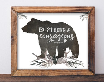 Be Strong and Courageous Print - Boys Nursery Print, Bible Verse Art, Boys Room Decor, Woodland Nursery Decor, Boys Room Wall Art