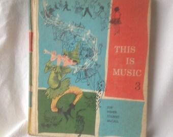 Vintage Book This Is Music Book 3 Vintage Schoolbook 1966