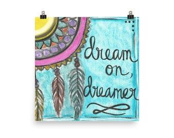 Dream on, dreamer - Poster