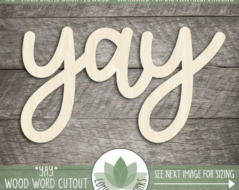Yay Wood Sign, Wooden Word Sign For Nursery, Baby Shower, Bridal Shower, Wedding Reception wall hangm, Wood Word Gallery Wall Art