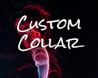 Custom Dog Collar.