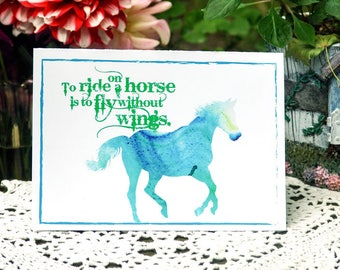 """Horse -Turquoise/Green Watercolor Pony """"To Ride On a Horse, is to Fly Without Wings."""""""