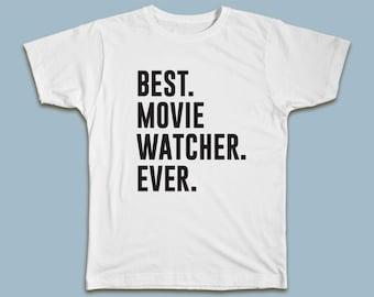 BEST Movie Watcher EVER T-shirt