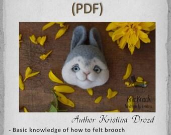 PDF Tutorial Needle Felted Bunny brooch - Needle felting - Rabbit animal - Felt animals - Cute sculpture - Digital book - Tutorial pattern