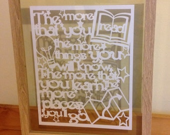 The More You Read - Dr Seuss quote - Paper Cut Floating Frame