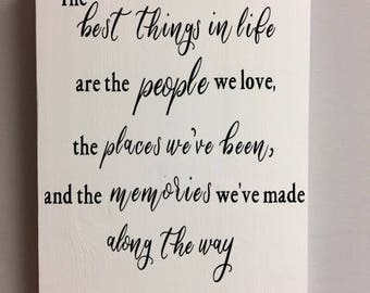 the best things in life, home decor sign