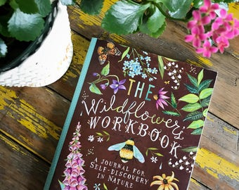 The Wildflower's Workbook | A Journal for Self-Discovery in Nature | by Katie Daisy