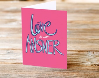 love is the answer Valentines Day Anniversary Wedding Greeting Card