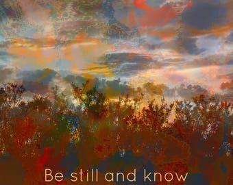 Be still and know that I am God art print home decor wall decor desk decor