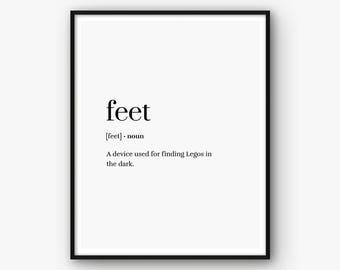 Funny Definition Print, Humor Print, Humor Poster, Feet Definition Wall Art, Home Print, Word Meaning Print, Type Print, Type Poster