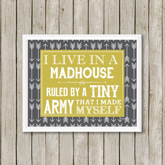 Print I Live In A Madhouse Wall Art Print Quote Art Print