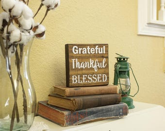 Grateful Thankful Blessed Sign, Grateful Sign, Thankful Sign, Blessed Sign, Painted Sign, Goggins Creations, Fall Decor, Small Gift Sign