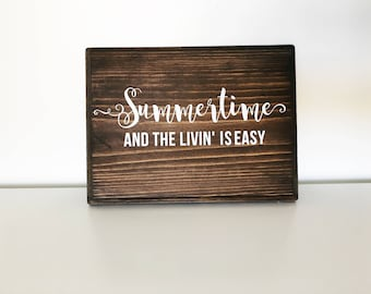 Summertime and The Livin' is Easy wood sign | Summer signs | Seasonal Signs | Summer sign