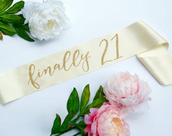 Finally 21 - Twenty First Birthday Sash