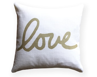 Metallic Gold and White Love Throw Pillow - Square Love Pillow - Hand Lettered Screenprint - Gold and White Pillow - Gold Nursery Decor