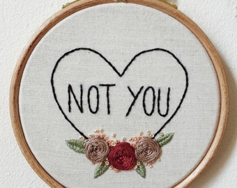 Not You Embroidery