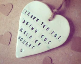 Thank you for being our Maid of Honour!! Ceramic Heart- Shaped Gift Tag