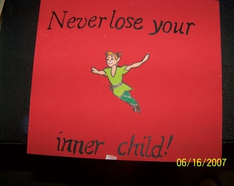 Never lose your inner child