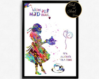 Alice in Wonderland Inspired, Alice with Quotes, Tea Time, For Children,Tale, Watercolor, gift, Print, Wall Art (31)