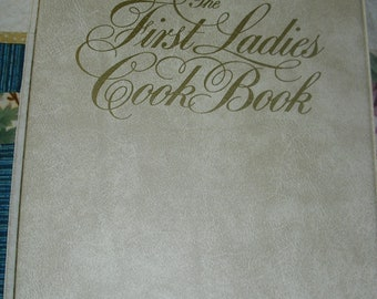 1982 Edition of The First Ladies Cook Book