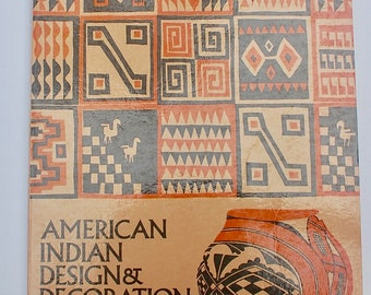 American Indian Design & Decoration Le Roy H. Appleton Dover Books 1971 vintage pattern book
