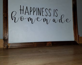 """Homemade reverse canvas-- """"happiness is homemade"""""""