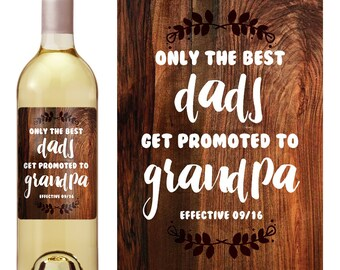Pregnancy Announcement Grandparents - Best Dad - Personalized Wine Labels - Promoted To Grandpa - Baby Reveal - Baby Announcement