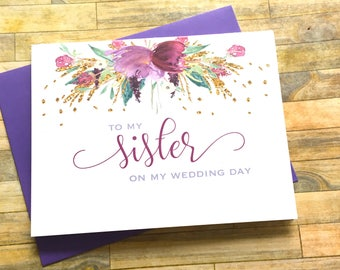 Purple Floral Sister Wedding Card, Thank You, To My Sister on my Wedding Day Card - Sister - Wedding Day Card - Wedding Card - FLORENCE