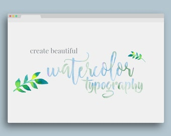 Watercolor Typography Overlay for Photoshop