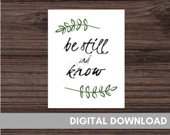 Be Still and Know that I am God, Be Still and Know Sign, Scripture Print, Be Still and Know Wall Art, Be Still Sign, Bible Verse, Psalm 46,