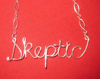 SOLID STERLING SILVER Skeptic Necklace // Word Necklace // Wire Word Necklace // Christmas Necklace