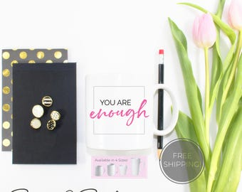 You are Enough Coffee Mug, FREE SHIPPING Motivational Mug, Motivational mug, inspirational mug, coffee mug, latte mug, ceramic mug,