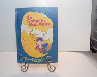 I'm Going To Run Away  by Joan Hason  --- A Cricket Book ---  1977