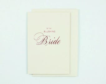 To The Blushing Bride