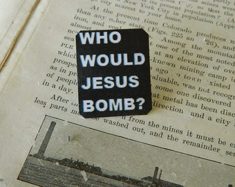 Peace Jewelry Who Would Jesus Bomb? Anti-War Protest