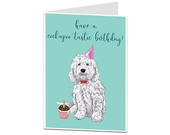 Dog Birthday Card. Cockapoo Birthday Card. Card From The Dog. Cockapoo Card