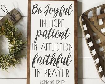 13x24| romans 12:12| be joyful in hope| handmade| framed sign| wood sign| farmhouse style