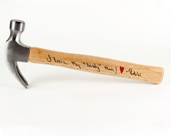 Custom Personalized Father's Day Hammer - Your Handwriting Engraved - Groomsmen Gift - Father of the Bride - Best Man - Anniversary Gift