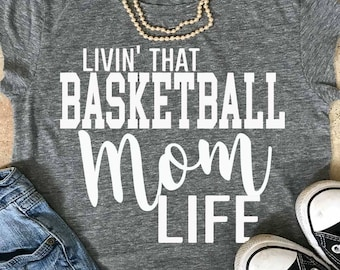 Basketball svg, Basketball Mom svg, Basketball Mom lIfe svg, teacher svg, mom svg, eps, png, iron on decal, svgs, cut files