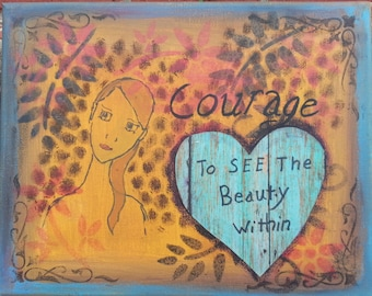 """Mixed Media Original 8 x 10 Canvas Art Collage  """"Courage to See the Beauty Within"""""""