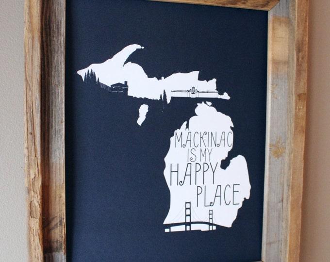 Mackinac is my Happy Place Map Print (Dark Blue) - Unframed