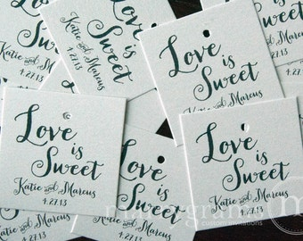 Wedding Favor Tags - Love Is Sweet Favors - Script Custom with Names and Date - Candy, Cookie, Dessert Tags (24 / 36ct) SS02