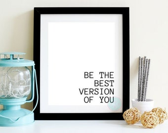 """PRINTABLE ART """"Be The Best Version Of You"""" Inspirational Quote Motivational Wall Art Dorm Decor Minimalist Word Art Modern Calligraphy"""