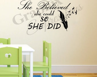 She Believed She Could So She Did - Decal
