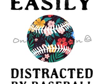Easily Distracted by Baseball Sublimation Print
