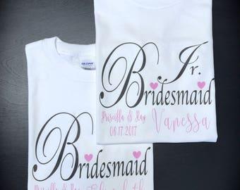BRIDESMAID shirt; JR. BRIDESMAID shirt; personalized wedding shirt; wedding party shirt; custom clothing; shirt; wedding party gifts