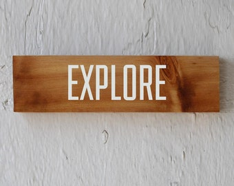 Explore Reclaimed Wood Sign